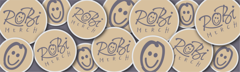 RobiMerch is open for business and creating designs for awesome people like you!