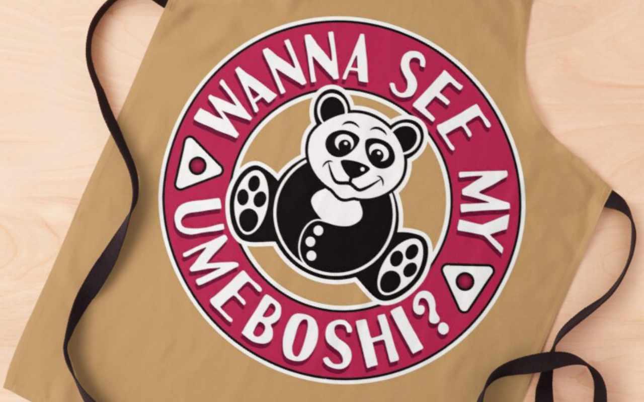 Wanna see my Umeboshi? Apron
