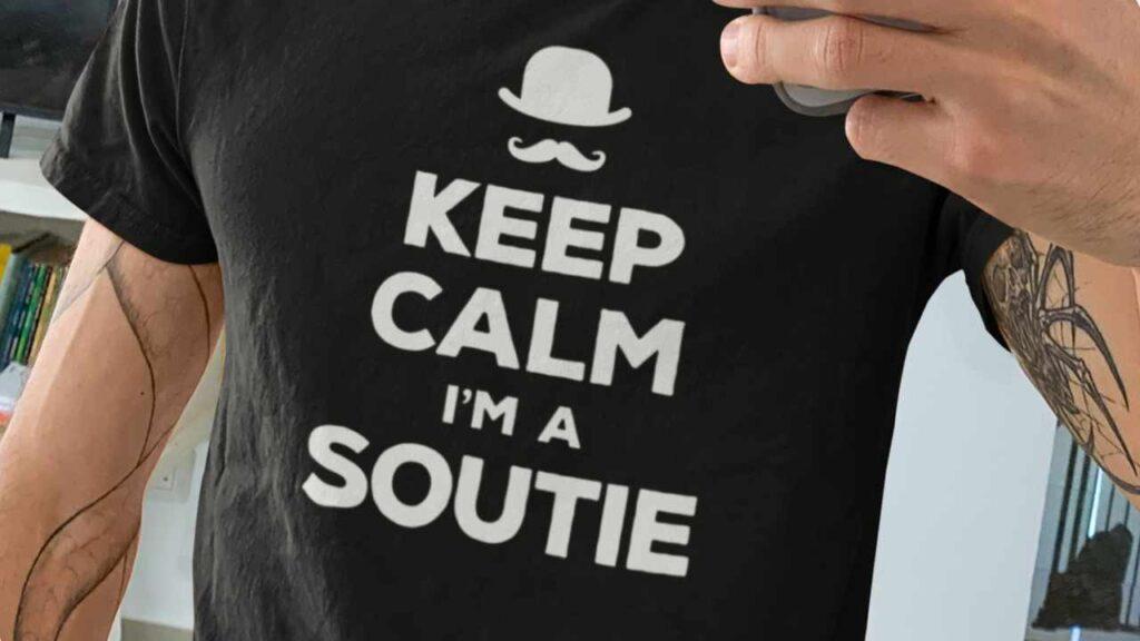Keep Calm I'm a Soutie Funny T-Shirt
