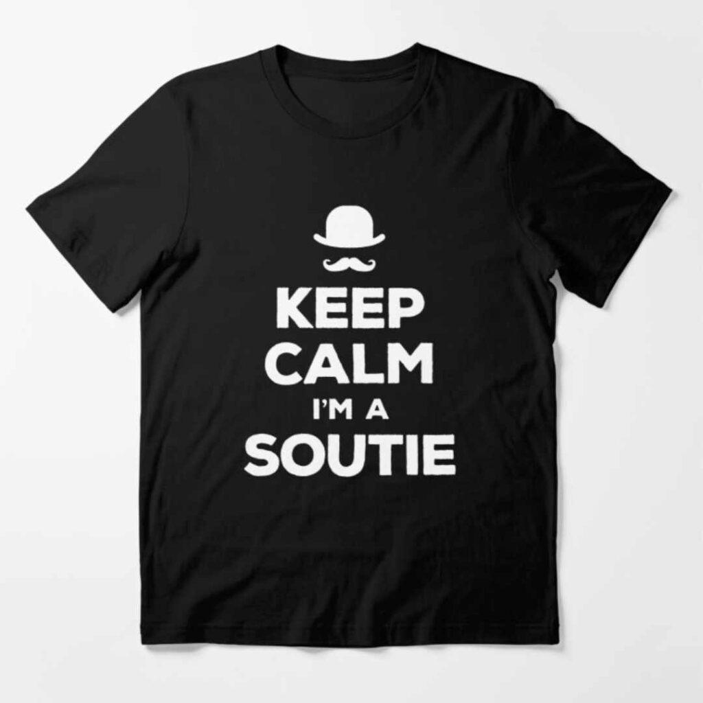 Keep calm I'm a soutie T-Shirt