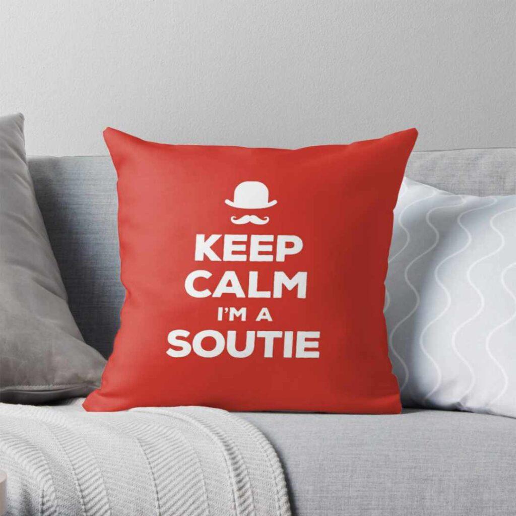 Keep calm I'm a soutie throw pillow
