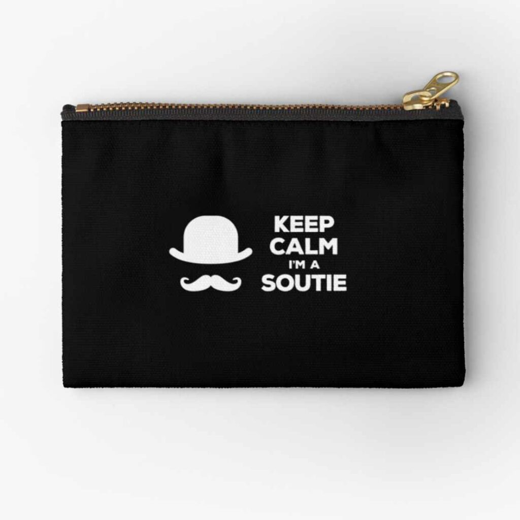 Keep calm I'm a soutie zipper pouch