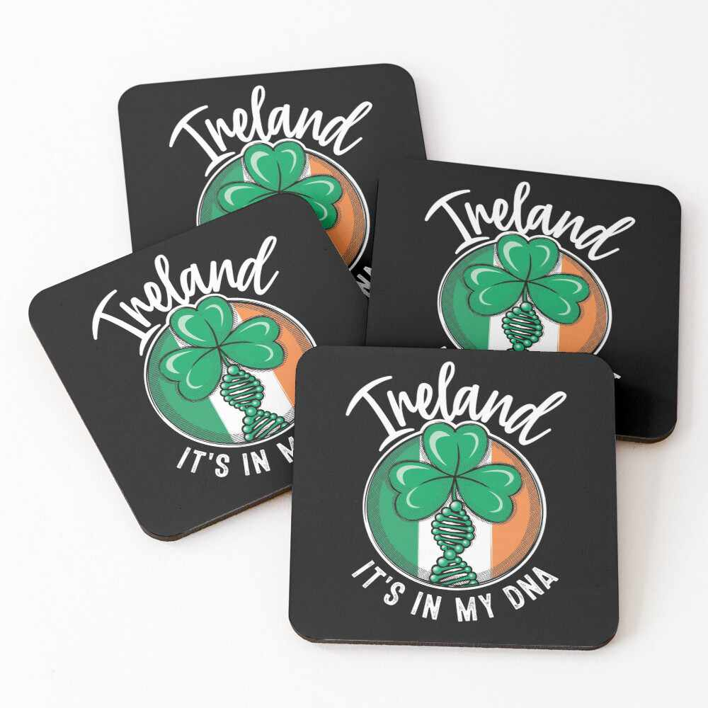 Ireland - It's in my DNA coasters