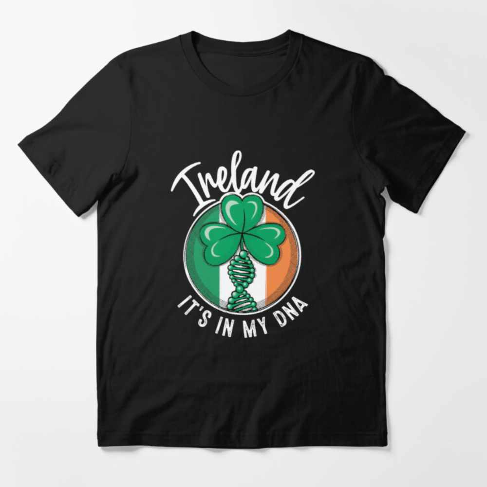 Ireland - It's in my DNA t-shirt