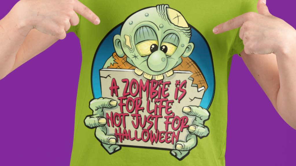 A zombie is for life, not just for Halloween